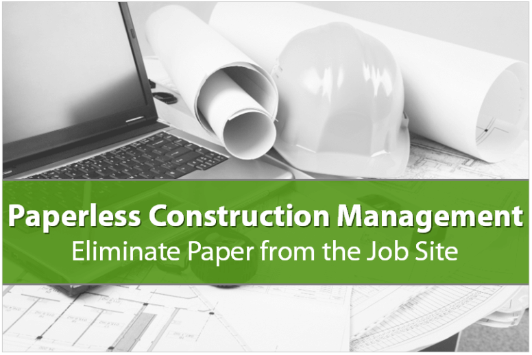 Paperless Construction Software